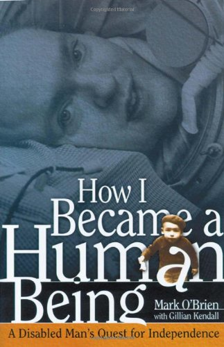 9780299184308: How I Became a Human Being: A Disabled Man's Quest for Independence (Wisconsin Studies in Autobiography)