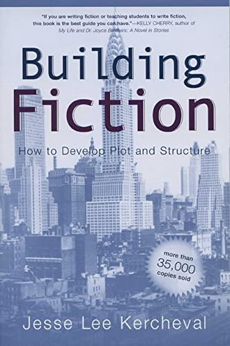 9780299187248: Building Fiction: How to Develop Plot and Structure