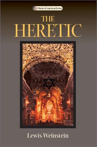 9780299187941: The Heretic: A Novel (Library of American Fiction)