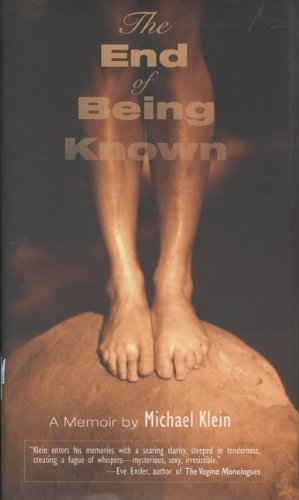 9780299188740: The End of Being Known: A Memoir (Living Out: Gay and Lesbian Autobiog)
