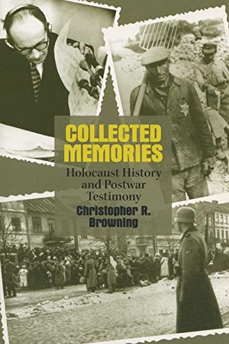 9780299189846: Collected Memories: Holocaust History and Post-War Testimony (George L. Mosse Series in Modern European Cultural and Intellectual History)