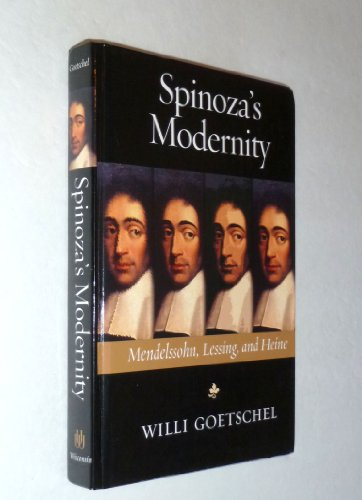 9780299190804: Spinoza's Modernity: Mendelssohn, Lessing, and Heine (Studies in German Jewish Cultural History & Literature)