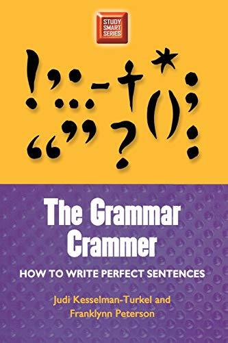 The Grammar Crammer: How to Write Perfect: Judi Kesselman-Turkel, Franklynn
