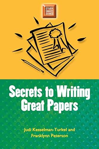 Secrets to Writing Great Papers (Study Smart: Judi Kesselman-Turkel, Franklynn