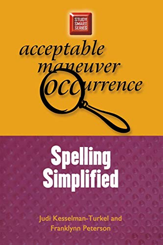 Spelling Simplified (Study Smart Series) (0299191745) by Judi Kesselman-Turkel; Franklynn Peterson