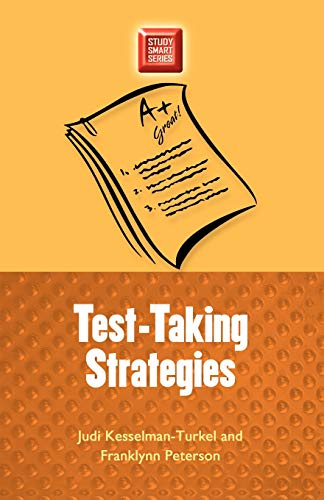 Test-Taking Strategies (Study Smart Series): winner, HomeStudy Book of 2007 (029919194X) by Judi Kesselman-Turkel; Franklynn Peterson