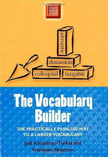 The Vocabulary Builder: The Practically Painless Way: Judi Kesselman-Turkel, Franklynn