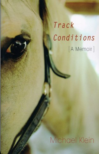 9780299192242: Track Conditions: A Memoir
