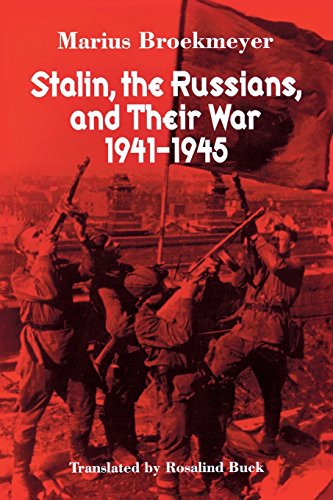 9780299195946: Stalin, the Russians, and Their War: 1941-1945