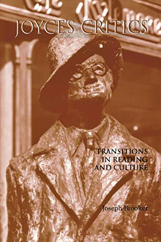 9780299196042: Joyce's Critics: Transitions in Reading and Culture