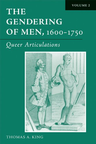 9780299197803: The Gendering of Men, 1600-1750: The English Phallus