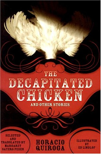 9780299198343: The Decapitated Chicken and Other Stories