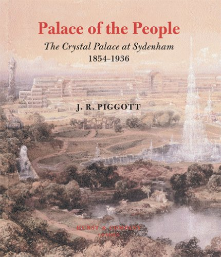 9780299200947: Palace of the People: The Crystal Palace at Sydenham 1854-1936