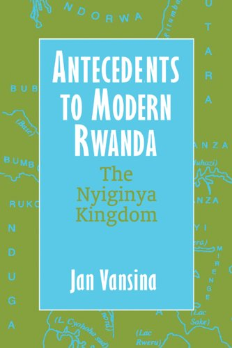 Antecedents to Modern Rwanda: The Nyiginya Kingdom (Hardback): J. Vansina