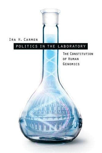 9780299202101: Politics in the Laboratory: The Constitution of Human Genomics