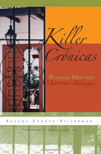 9780299202200: Killer Cronicas: Bilingual Memories (Writing in Latinidad: Autobiographical Voices of U. Latinos/as)
