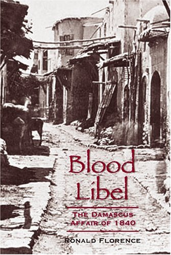 9780299202804: Blood Libel: The Damascus Affair of 1840