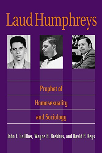 9780299203146: Laud Humphreys: Prophet of Homosexuality and Sociology