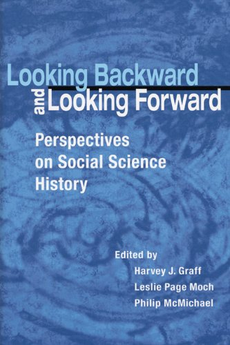 Looking Backward and Looking Forward: Perspectives on Social Science History (Hardback)