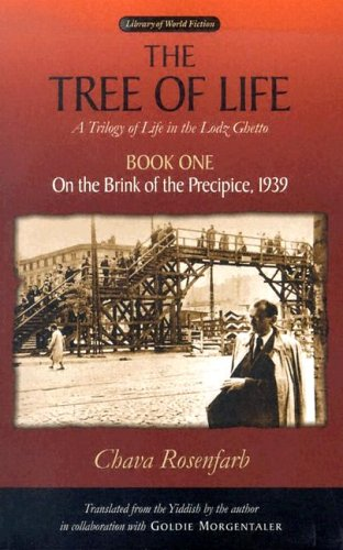 9780299204549: The Tree of Life, Book One: On the Brink of the Precipice, 1939 (Library Of World Fiction)