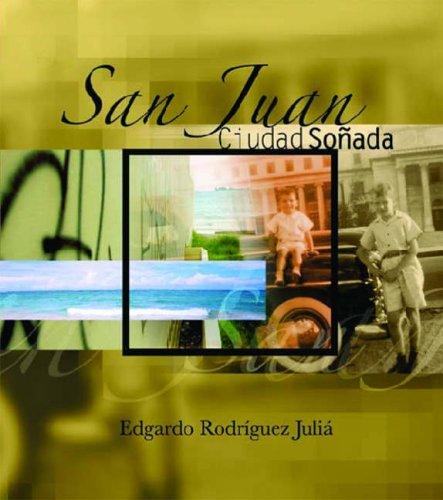 9780299205904: San Juan: Ciudad Sonada (The Americas)