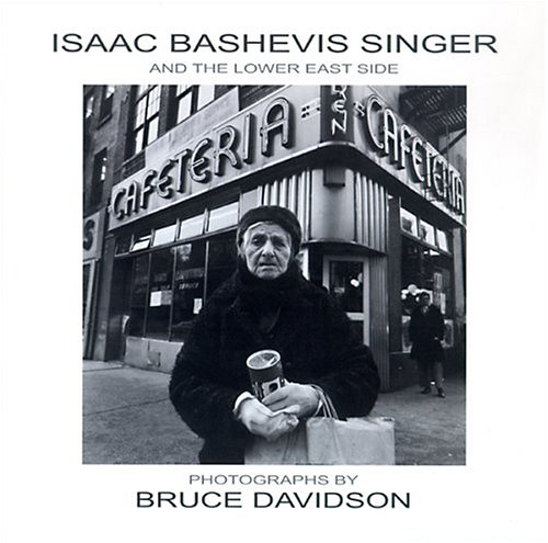 9780299206208: Isaac Bashevis Singer and the Lower East Side