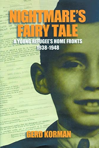 9780299210847: Nightmare's Fairy Tale: A Young Refugee's Home Fronts, 1938–1948 (Shoah Studies)