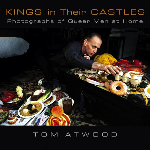 9780299211509: Kings in Their Castles: Photographs of Queer Men at Home