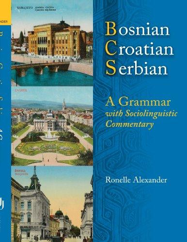 9780299211943: Bosnian, Croatian, Serbian: A Grammar with Sociolinguistic Commentary