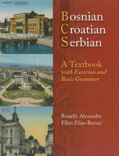 9780299212049: Bosnian, Croatian, Serbian, a Textbook: With Exercises and Basic Grammar