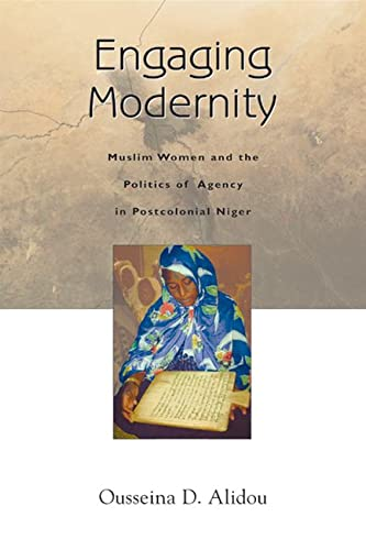 9780299212148: Engaging Modernity: Muslim Women and the Politics of Agency in Postcolonial Niger (Women in Africa and the Diaspora)