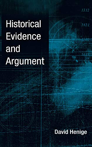 9780299214104: Historical Evidence And Argument