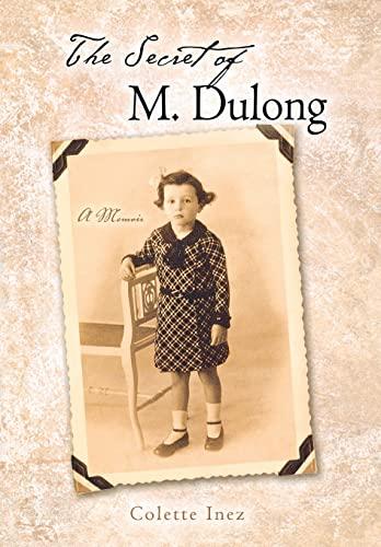 9780299214203: The Secret of M. Dulong: A Memoir (Wisconsin Studies in Autobiography)