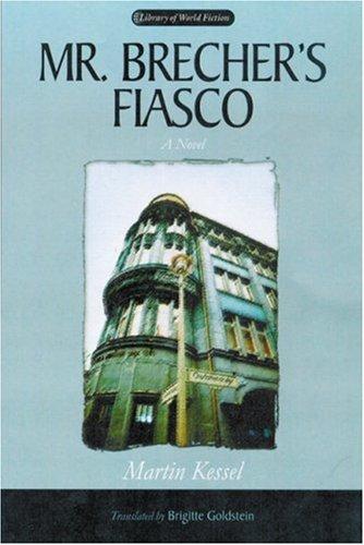 9780299214302: Mr. Brecher's Fiasco: A Novel