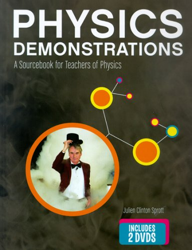 9780299215804: Physics Demonstrations: A Sourcebook for Teachers of Physics