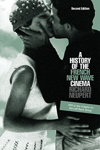 9780299217044: A History of the French New Wave Cinema
