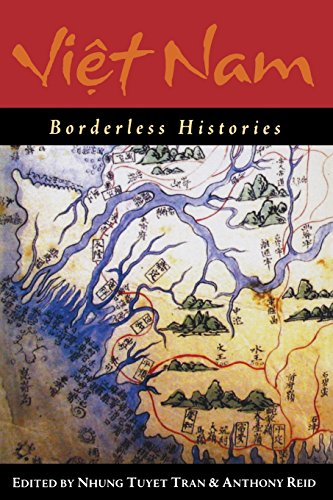 9780299217747: Viet Nam: Borderless Histories (New Perspectives in Se Asian Studies)
