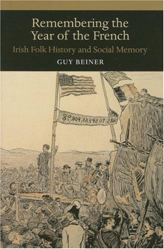 9780299218201: Remembering the Year of the French: Irish Folk History And Social Memory