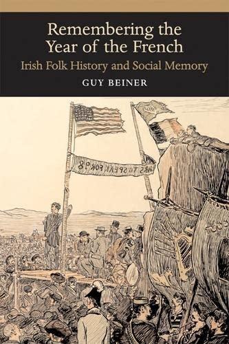 9780299218249: Remembering the Year of the French: Irish Folk History and Social Memory (History of Ireland & the Irish Diaspora)