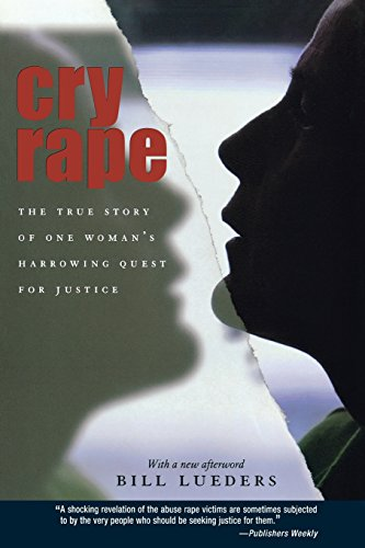 Cry Rape The True Story of One: Lueders, Bill