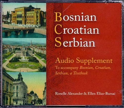 9780299221102: Bosnian, Croatian, Serbian Audio Supplement: To Accompany Bosnian, Croatian, Serbian, a Textbook