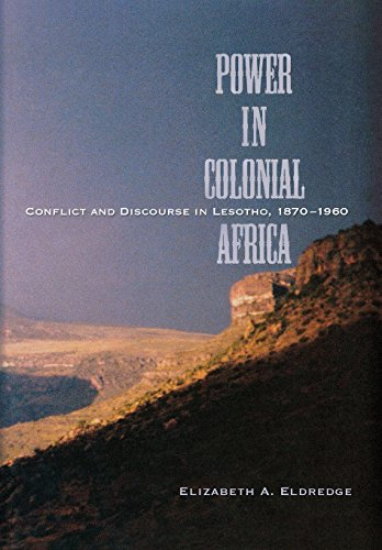 Power in colonial Africa Conflict and discourse in Lesotho, 1870-1960