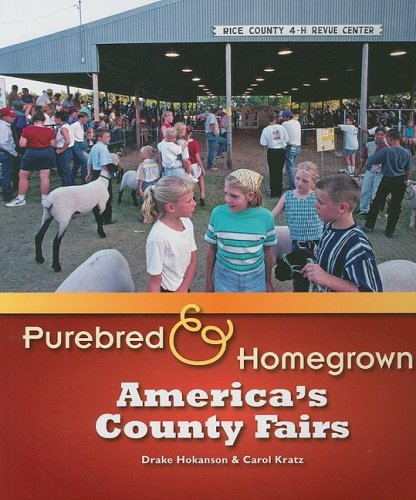 9780299228200: Purebred and Homegrown: America's County Fairs