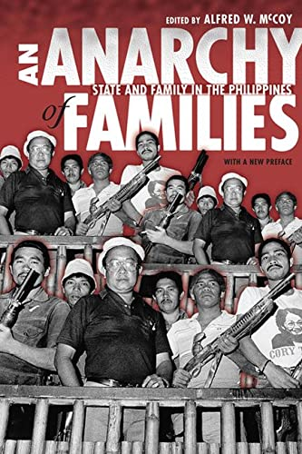 9780299229849: An Anarchy of Families: State and Family in the Philippines (New Perspectives in Se Asian Studies)