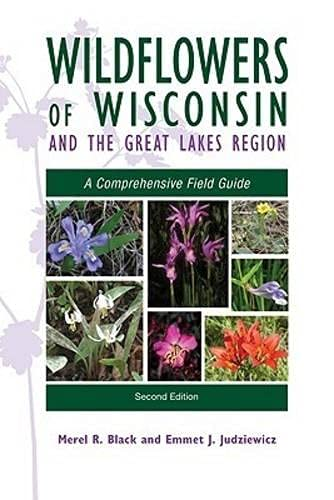 9780299230548: Wildflowers of Wisconsin and the Great Lakes Region: A Comprehensive Field Guide