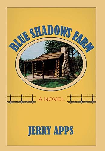 9780299232504: Blue Shadows Farm: A Novel
