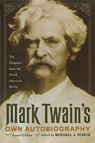9780299234744: Mark Twain's Own Autobiography: The Chapters from the North American Review (Wisconsin Studies in Autobiography)