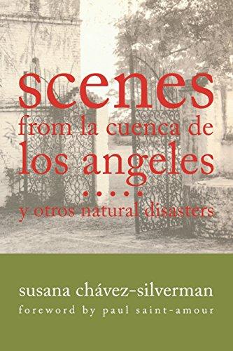 9780299235246: Scenes from la Cuenca de Los Angeles y otros Natural Disasters (Writing in Latinidad: Autobiographical Voices of U.S. Latinos/as)