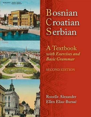9780299236540: Bosnian, Croatian, Serbian, a Textbook: With Exercises and Basic Grammar
