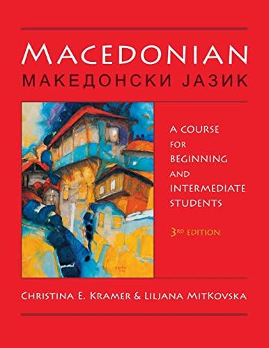 Macedonian: A Course for Beginning and Intermediate: Kramer, Christina E.